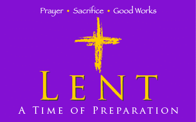 Lent: A Time of Preparation - Saint Margaret Mary Catholic Church